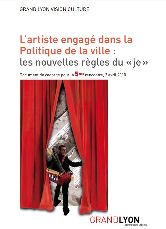"""Couverture de l'étude """"L'artiste engagé dans la Politique de la ville : Les nouvelles règles du « je »"""""""