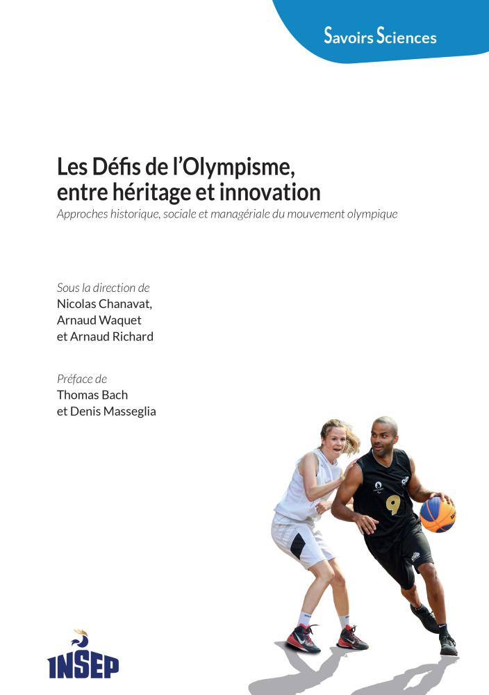 Couverture de l'ouvrage Les défis de l'Olympisme, entre héritage et innovation