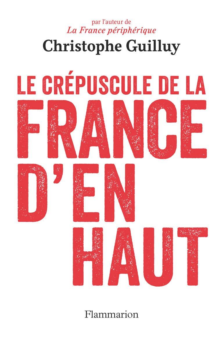 Couverture de Le crépuscule de la France d'en haut