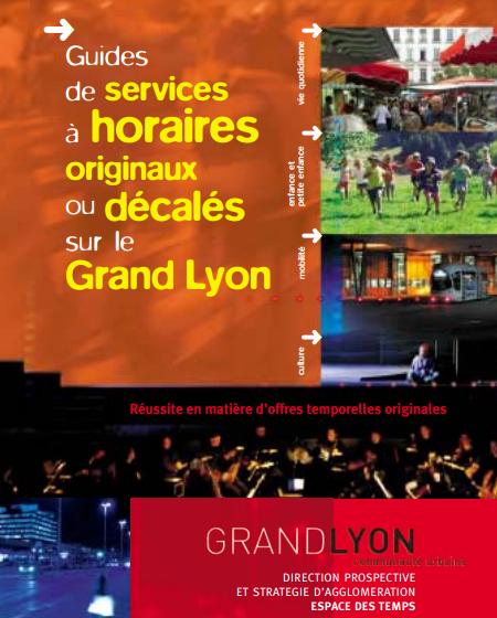 Couverture du Guide de services à horaires originaux et décalés sur le Grand Lyon