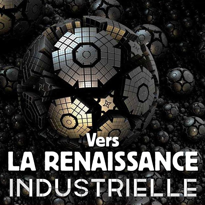 Couverture de vers la renaissance industrielle