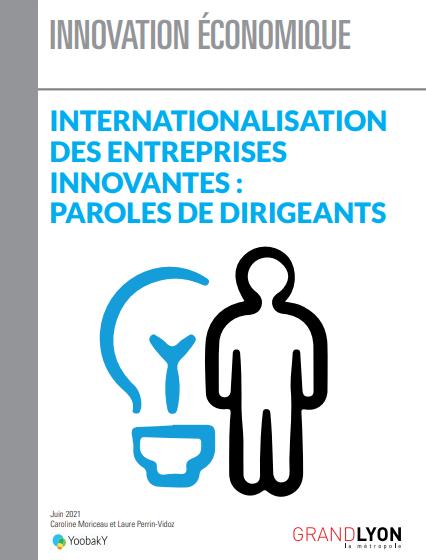 """Couverture de l'étude """"Internationalisation des entreprises innovantes : Paroles de dirigeants"""""""
