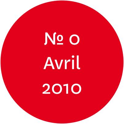 """Vue de l'écriteau """"N°0 Avril 2010"""""""