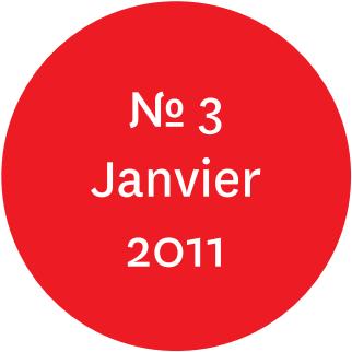 """Vue de l'écriteau """"N°3 Janvier 2011"""""""