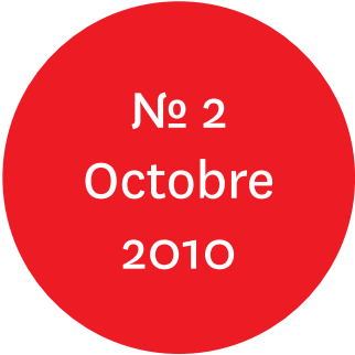 """Vue de l'écriteau """"N°2 Octobre 2010"""""""