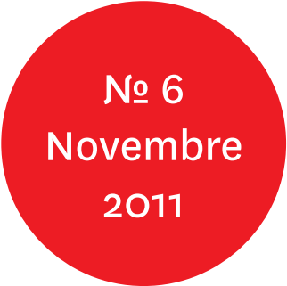 "Vue de l'écriteau ""N°6 Novembre 2011"""