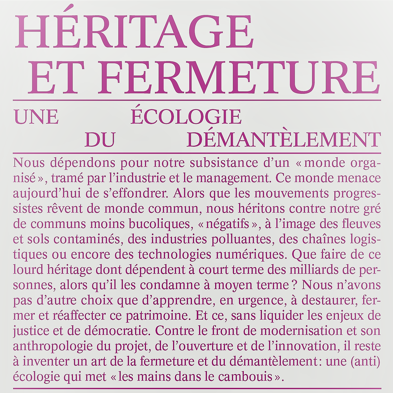 Couverture de Héritage et fermeture, par Emmanuel Bonnet, Diego Landivar et Alexandre Monnin