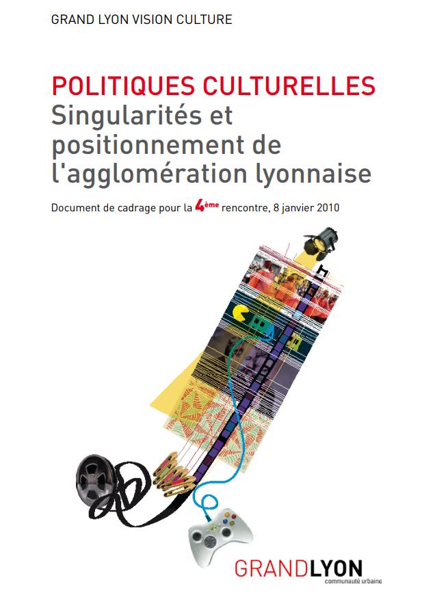 """Couverture de l'étude """"Politiques culturelles :  Singularités et positionnement de l'agglomération lyonnaise"""""""
