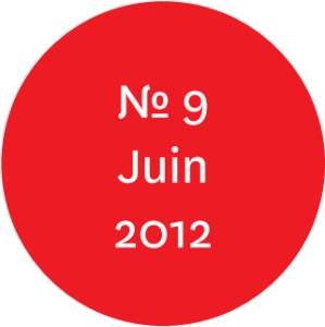 """Vue de l'écriteau """"N°9 Juin 2012"""""""