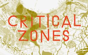 Visuel de l'exposition Critical Zones