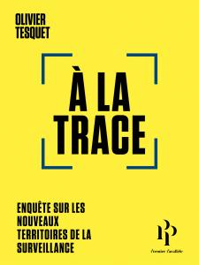 Couverture du livre d'Olivier Tesquet