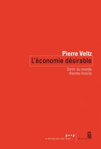 Couverture de L'économie désirable de Pierre Veltz